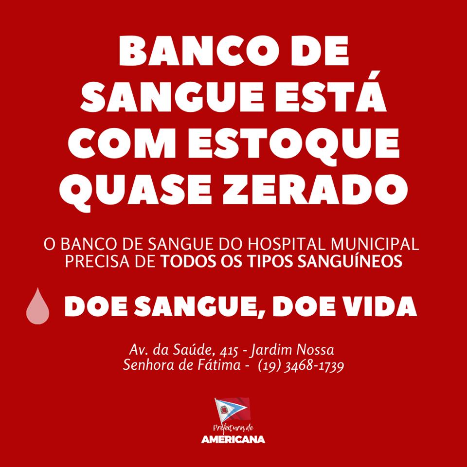Banco de Sangue do Hospital Municipal de Americana necessita de doações