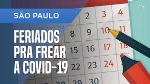 Tire suas dúvidas sobre a antecipação dos feriados em São Paulo