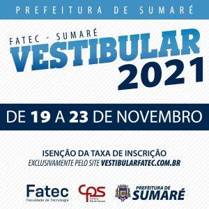 Vestibular 2021 da FATEC (Faculdade de Tecnologia) de Sumaré. Peça sua isenção da taxa de inscrição
