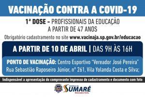 Sumaré começa a vacinar professores e profissionais da educação neste sábado (10)